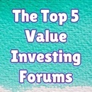 The Top 5 Value Investing Forums that Will Inspire and Educate